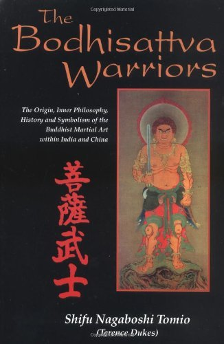 Shifu Terrence Dukes The Bodhisattva Warriors The Origin Inner Philos