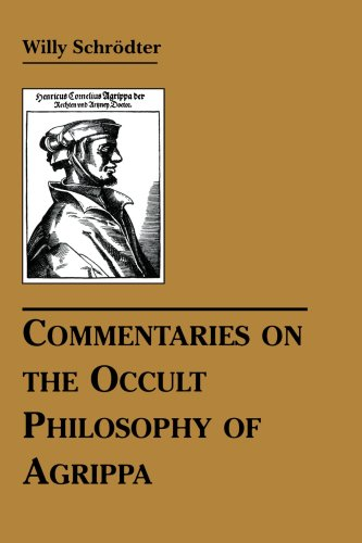 Willy Schrodter Commentaries On The Occult Philosophy Of Agrippa