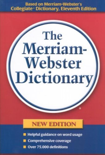 Merriam Webster Merriam Webster Dictionary The