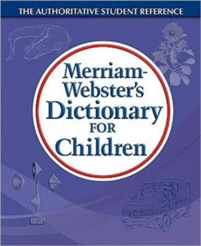 Merriam Webster Merriam Webster's Dictionary For Children