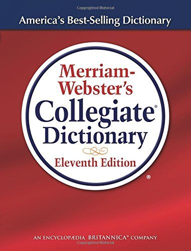 Merriam Webster Merriam Webster's Collegiate Dictionary 0011 Edition;