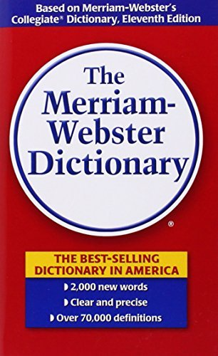 Merriam Webster The Merriam Webster Dictionary