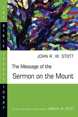 John Stott The Message Of The Sermon On The Mount