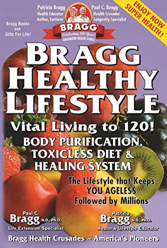 Patricia Bragg Bragg Healthy Lifestyle Vital Living To 120!