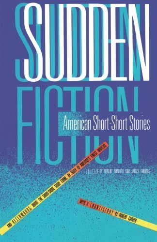 Robert Shapard Sudden Fiction American Short Short Stories