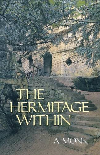 Alan Neame The Hermitage Within (cistercian Studies Series)
