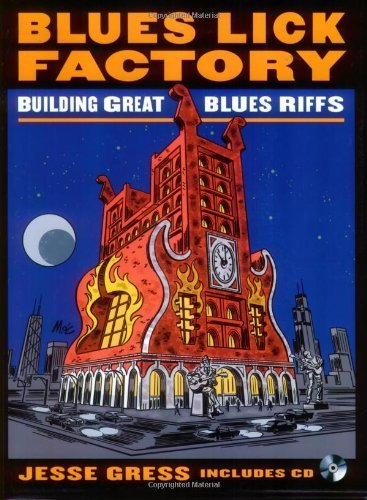 Jesse Gress Blues Lick Factory Building Great Blues Riffs