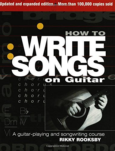 Rikky Rooksby How To Write Songs On Guitar 0002 Edition;expanded Updat