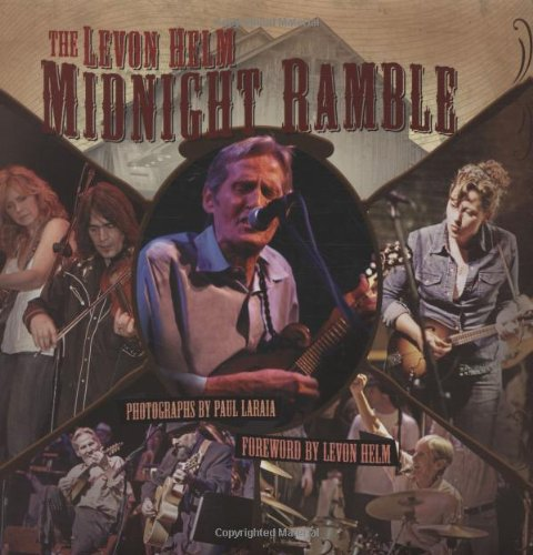 Paul Laraia The Levon Helm Midnight Ramble