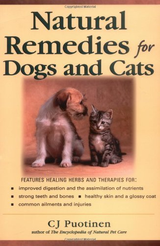 C. J. Puotinen Natural Remedies For Dogs & Cats
