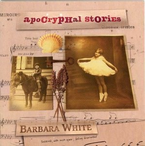 Barbara White Apocryphal Stories Various