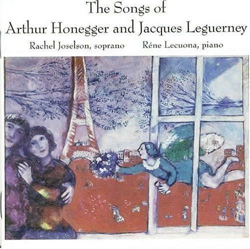 Honegger Leguerney Songs Of Honegger & Leguerney Joselson*rachel (sop)