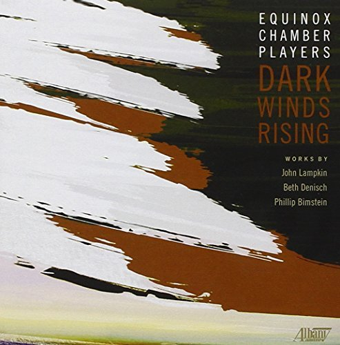 Lampkin Denisch Dark Winds Rising Equinox Chamber Players