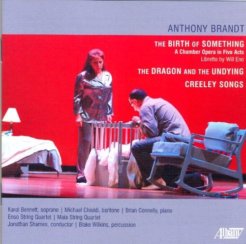 Anthony Brandt Anthony Brandt The Birth Of S Bennett (sop) Enso String Quartet