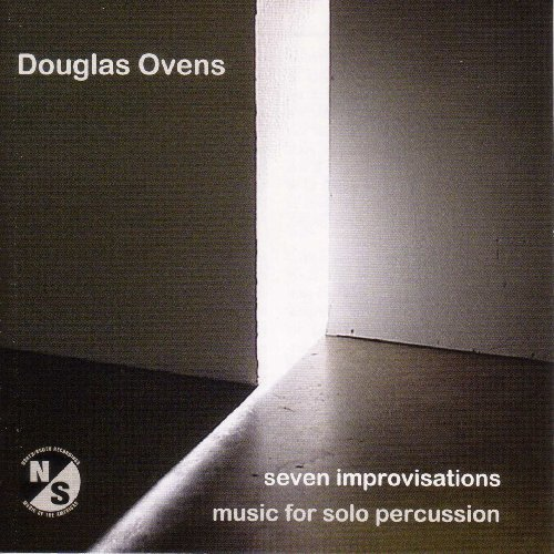 Douglas Ovens Seven Improvisations For Solo Ovens (perc)