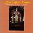 Historic Organs Of Maine Historic Organs Of Maine 4 CD