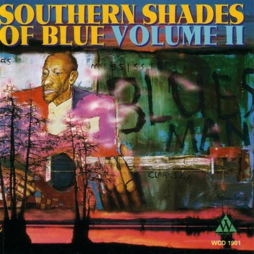 Southern Shades Of Blue Vol. 2 Southern Shades Of Blue Rush King Floyd Peterson White Southern Shades Of Blue