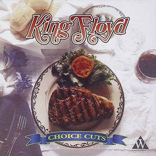 King Floyd Choice Cuts