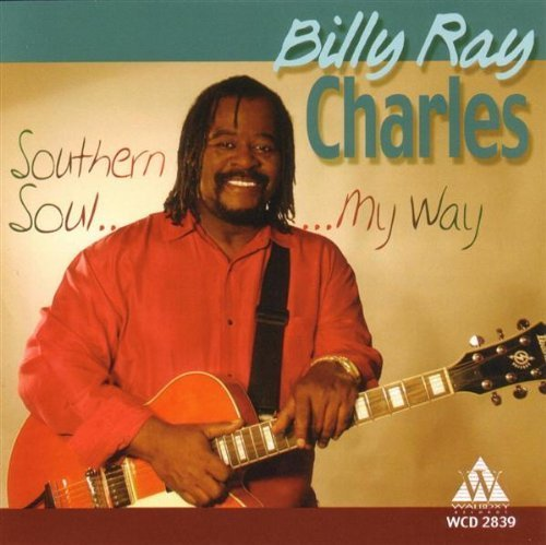 Billy Ray Charles Southern Soul My Way