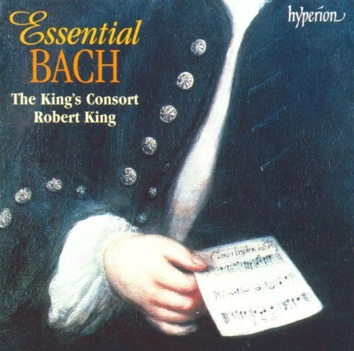 J.S. Bach Essential Bach King King's Consort