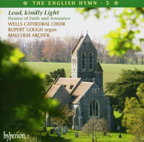 Wells Chathedral Choir English Hymn Vol.5 Lead Kindly Gough*rupert (org) Archer Wells Cathedral Choir