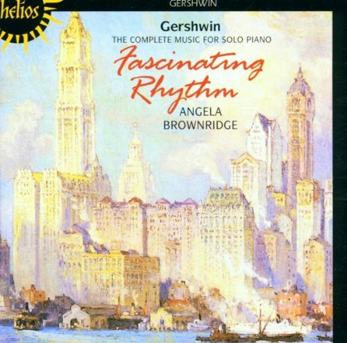 G. Gershwin Fascinating Rhythm. Complete M Brownridge*angela (pno)