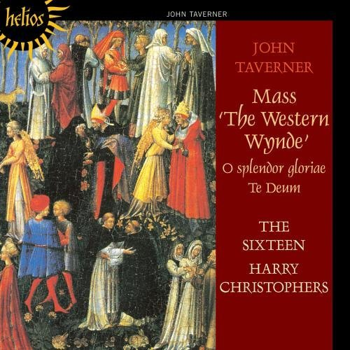 J. Tavener Mass The Western Wynde. O Sple Christophers Sixteen