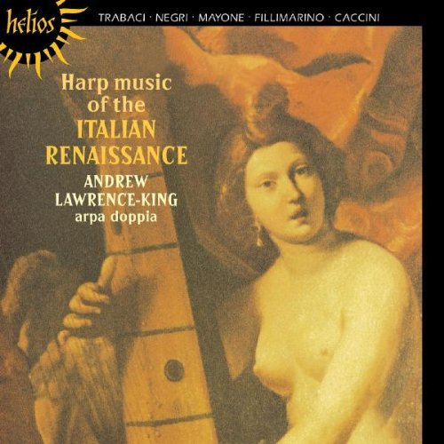Andrew Lawrence King Harp Music Of The Italian Rena Lawrence King*andrew (hp)