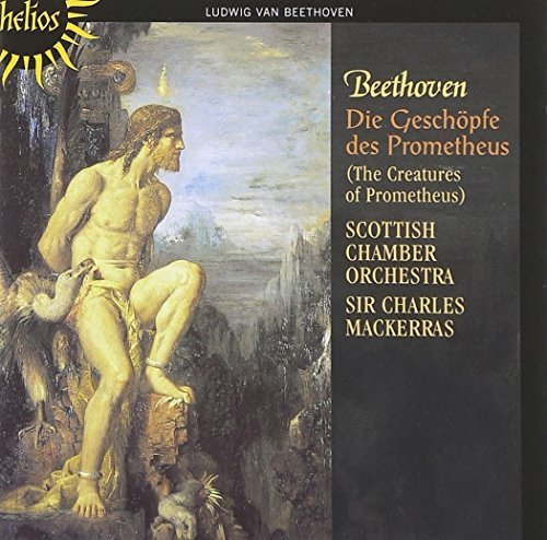 Ludwig Van Beethoven Creatures Of Prometheus Mackerras Scottish Co