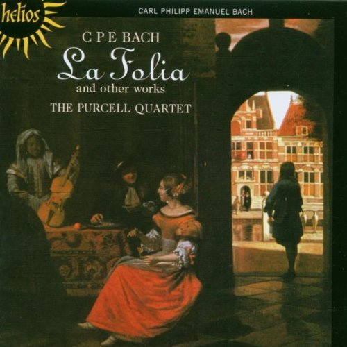 C.P.E. Bach La Folia & Other Works Purcell Quartet