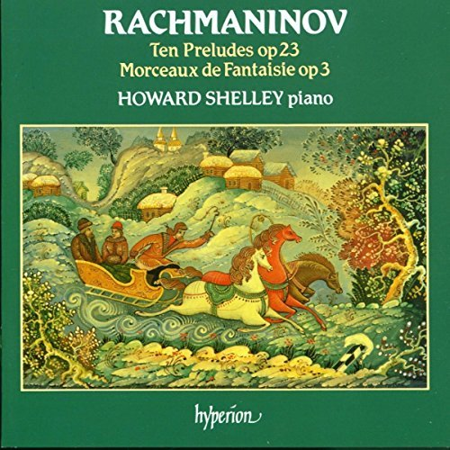 S. Rachmaninoff 10 Preludes Op. 23. Morceaux D Shelly*howard (pno)