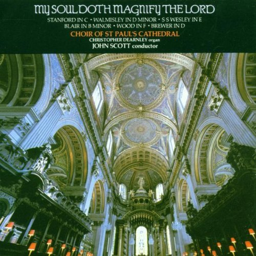 St. Paul's Cathedral Choir My Soul Doth Magnify The Lord Dearnley*christopher (org) Scott St. Paul's Cathedral Cho