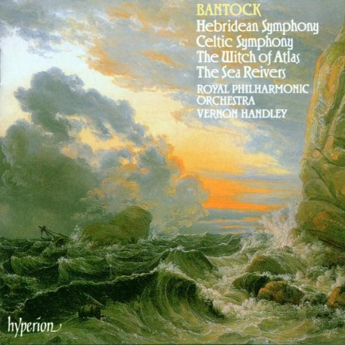 G. Bantock Hebridean Symphony. Celtic Sym Handley Royal Po