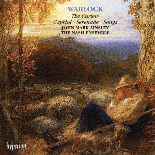 P. Warlock Curlew. Capriol. Serenade. Son Ainsley*john Mark (ten) Brabbins Nash Ens