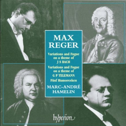 M. Reger Piano Music Hamelin*marc Andre (pno)