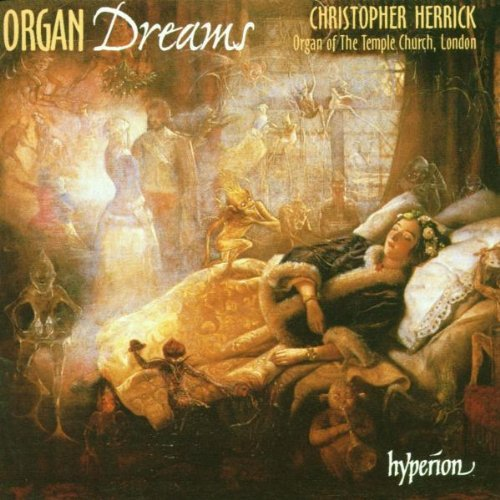 Christopher Herrick Organ Dreams 1 Herrick*christopher (org)