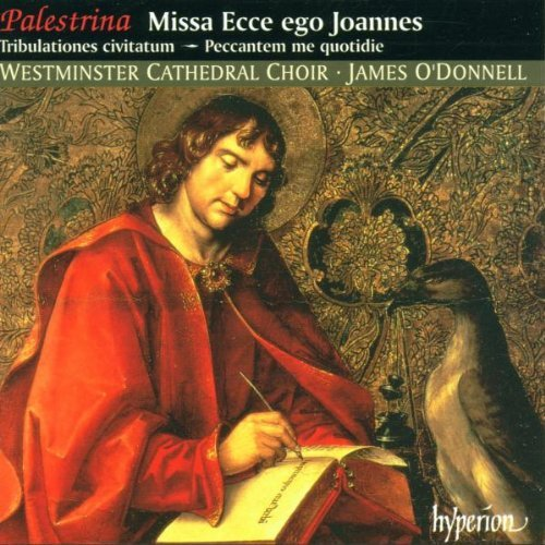 G. Palestrina Missa Ecce Ego Joannes O'donnell Westminster Cathedra