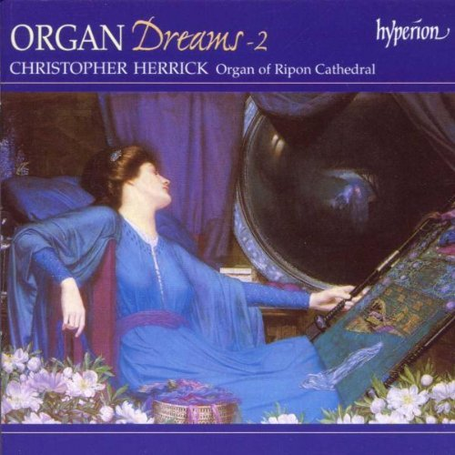 Christopher Herrick Organ Dreams 2 Herrick (org)