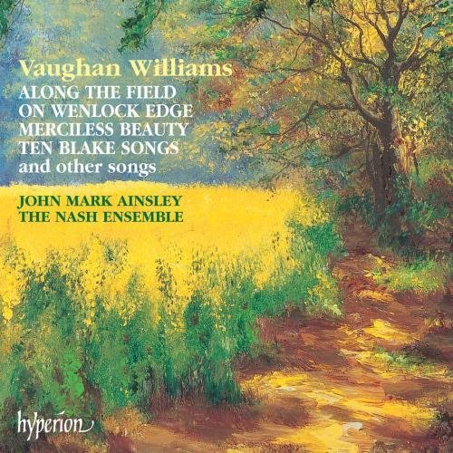 R. Vaughan Williams Songs. Along The Field. On Wen Ainsley*john Mark (ten) Nash Ens