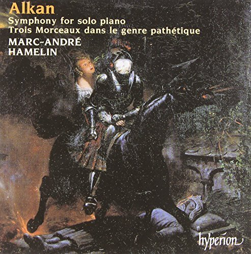 C. Alkan Symphony For Solo Piano Trois Hamelin*marc Andre (pno)