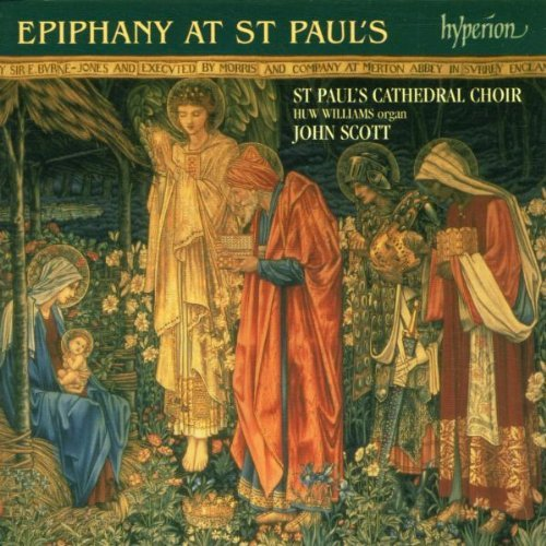Choir Of St. Paul's Cathedral Epiphany At St. Paul's Williams*huw (org) Scott St. Paul's Cathedral Cho
