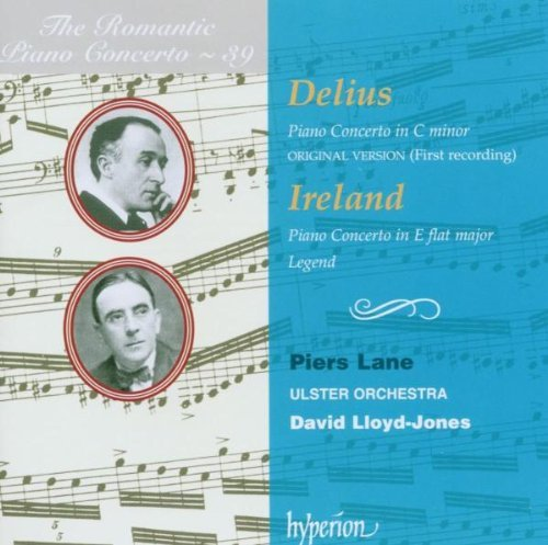 Delius Ireland Piano Concerto Lane*piers (pno) Lloyd Jones Ulster Orch