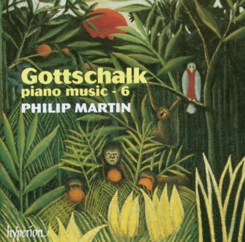 L.M. Gottschalk Piano Music Vol.6 Martin*philip (pno)