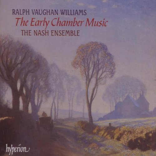 R. Vaughan Williams Early Chamber Music Nash Ens