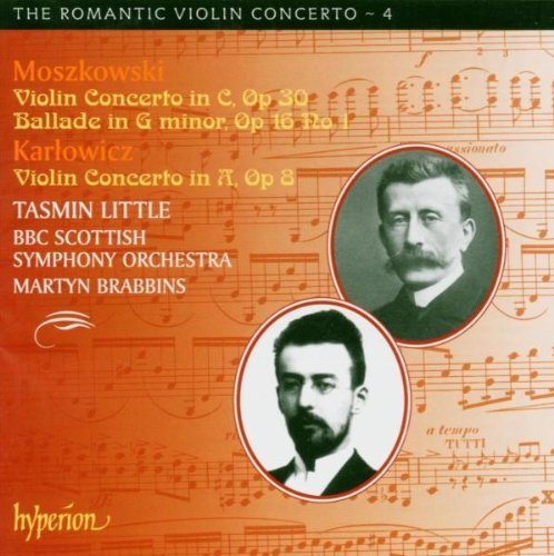 Moszkowski Karlowicz Violin Concerto Op.30 Ballade Little (vn) Brabbins Bbc Scottish So