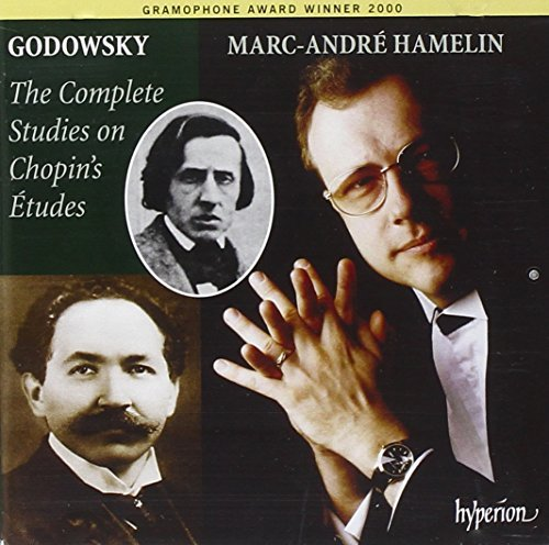 L. Godowsky Complete Studies On Chopin's E Hamelin*marc Andre (pno)