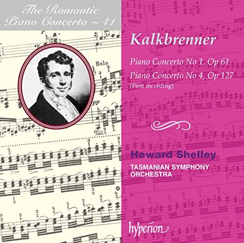 Kalkbrenner Piano Concertos Nos.1 & 4 Shelley (pno) Tasmanian So