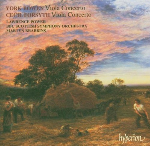 Bowen Forsyth Viola Concerto Power*lawrence (va) Brabbins Bbc Scottish So