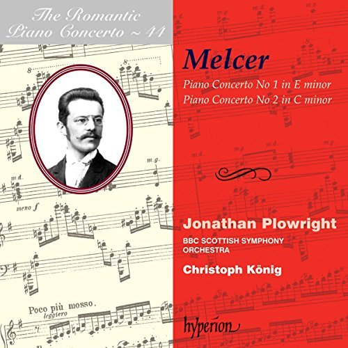 H. Melcer Piano Concertos Nos.1 & 2 The Plowright (pno) Konig Bbc Scottish So