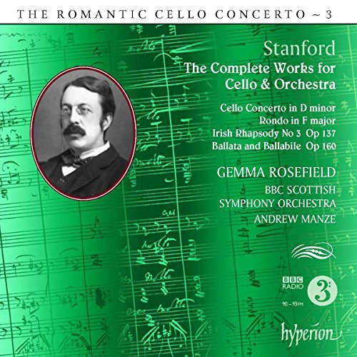 C. Stanford Cello Concerto In D Minor Rond Rosefield (cel) Manze Bbc Scottish Symphony Or